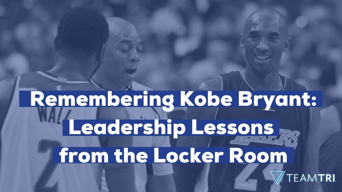 Remembering Kobe Bryant Leadership Lessons from the Locker Room